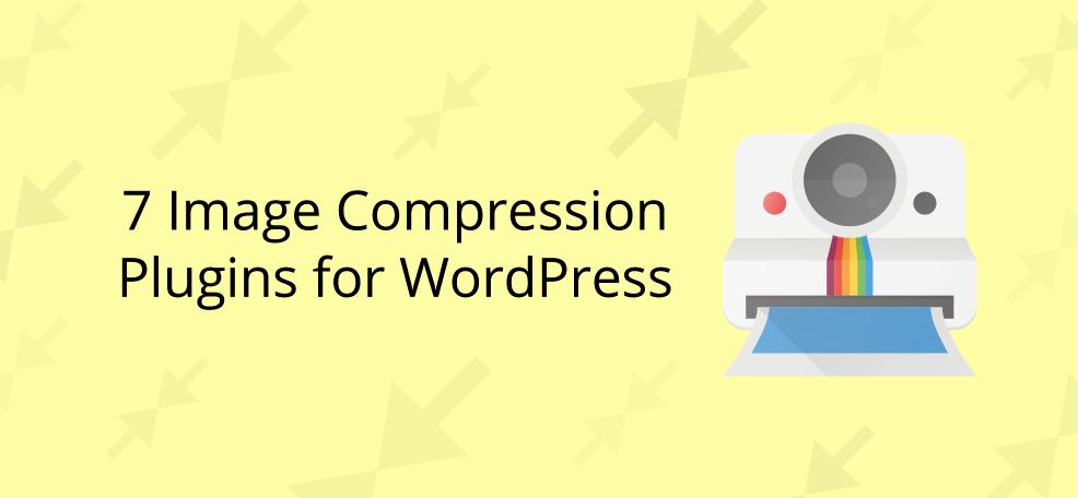 7 Image Compression Plugins for WordPress